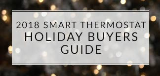 2018 Smart Thermostat Shopping' Guide